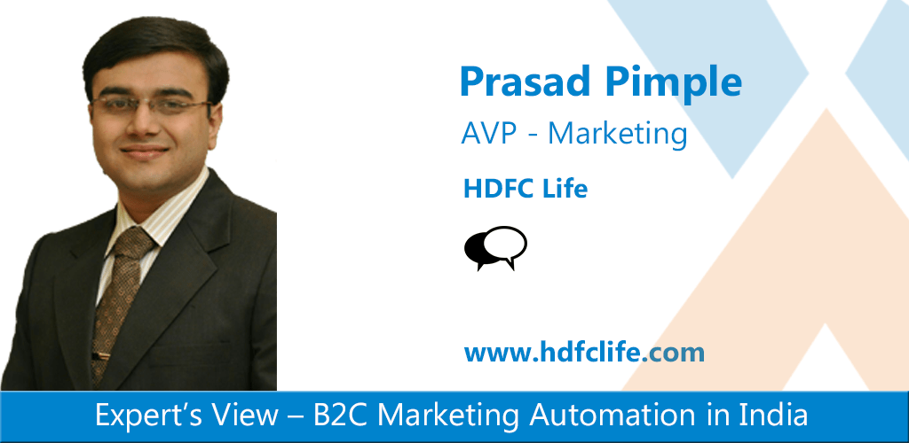 Prasad Pimplale On B2C Marketing automation in India